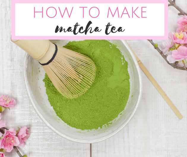 Matcha Obsessed? Here's How To Make Matcha Tea Like A