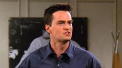 31 Signs You're The Chandler Bing Of Your Friend