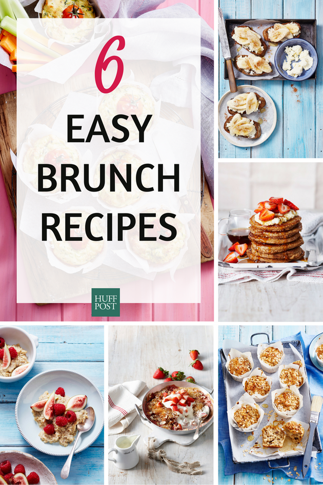 6 Super Easy Brunch Recipes You Should Make This