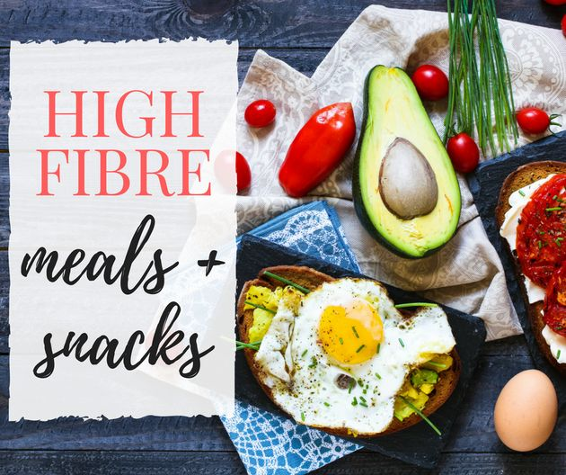 These High Fibre Meals And Snacks Will Keep You Full For