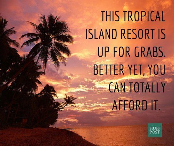 A Tropical Island Resort Could Be Yours For $49 USD. No