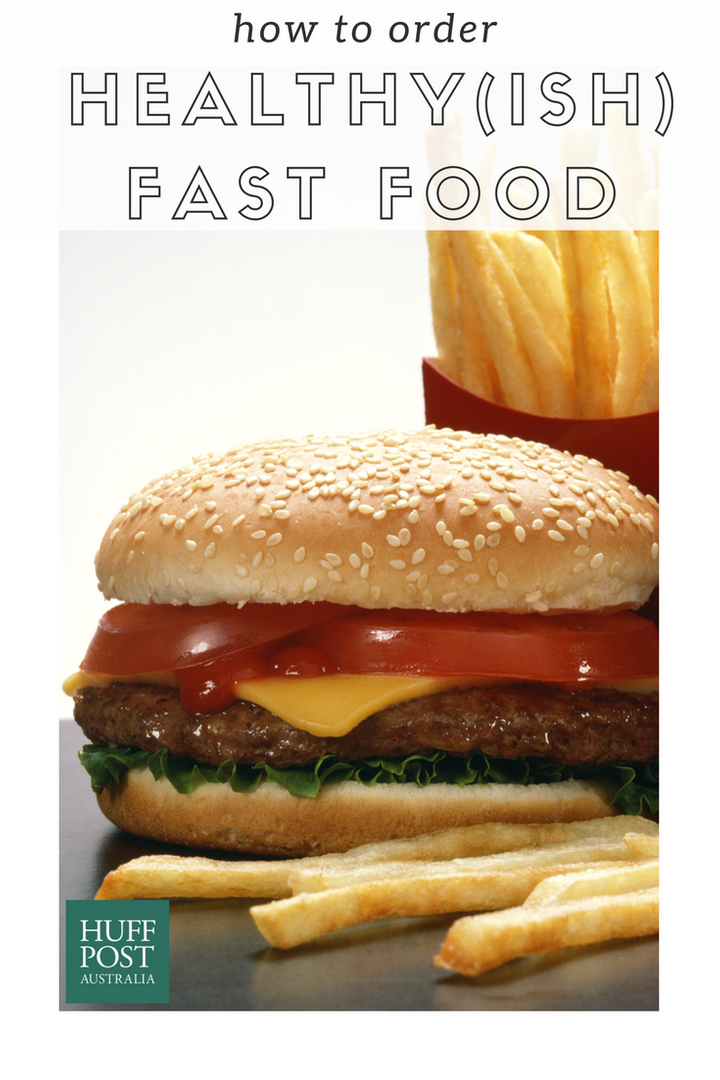 Stuck In A Food Court These Are The Healthiest Fast Food Options Huffpost Australia Food Drink