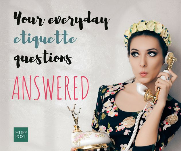 Your Everyday Etiquette Questions