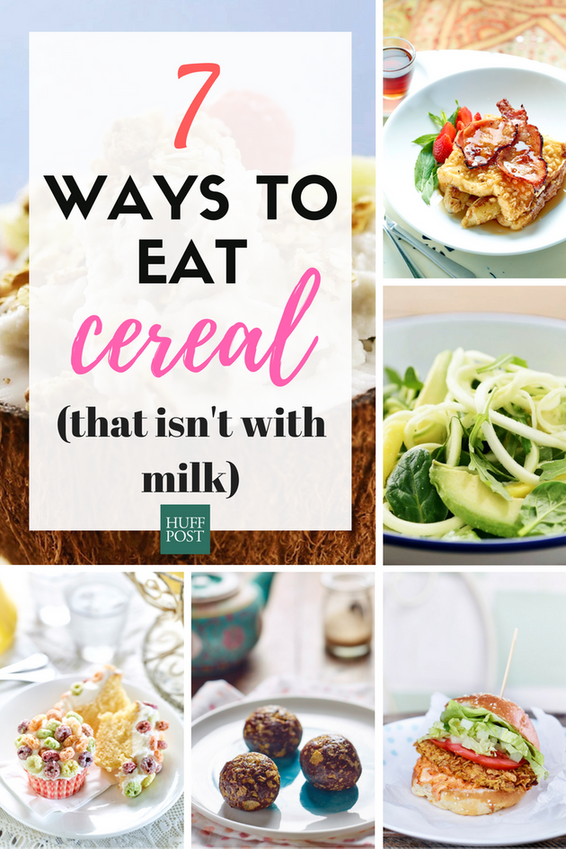 7 Genius, Delicious Ways To Eat Cereal (That Isn't With