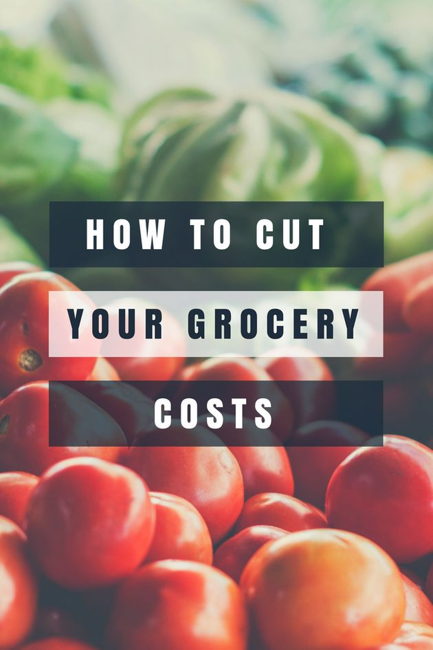 How To Cut Down The Price Of Your Grocery