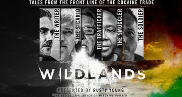 Wildlands the explosive documentary about the Bolivian drug trade.