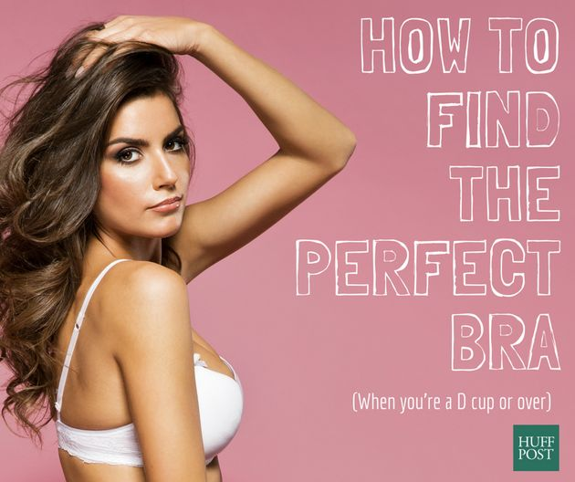 How To Find The Perfect Bra When You're A D Cup