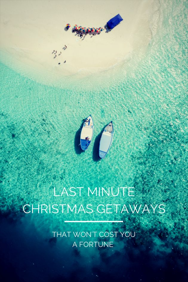 Last Minute Christmas Getaways That Won't Cost You A