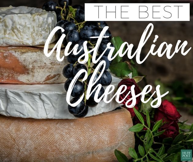 Cheese Addict? Here Are The Best Australian