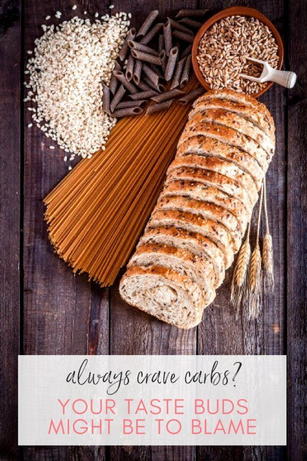 Always Crave Carbs? Your Taste Buds Could Be To