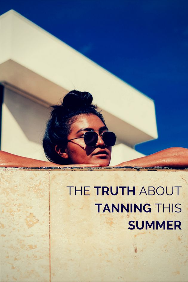 The Truth About Tanning This
