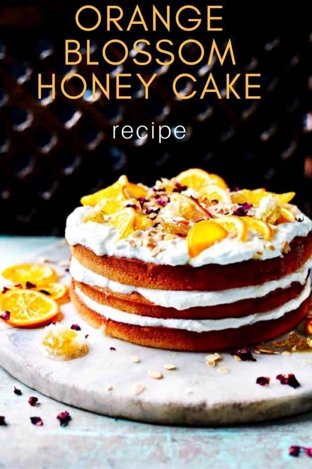 This Orange Blossom Honey Cake Recipe Is Perfect For