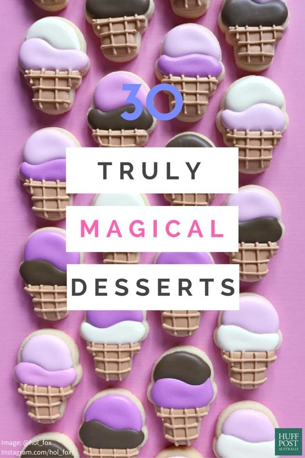 These 30 Magical Desserts Are Truly Next