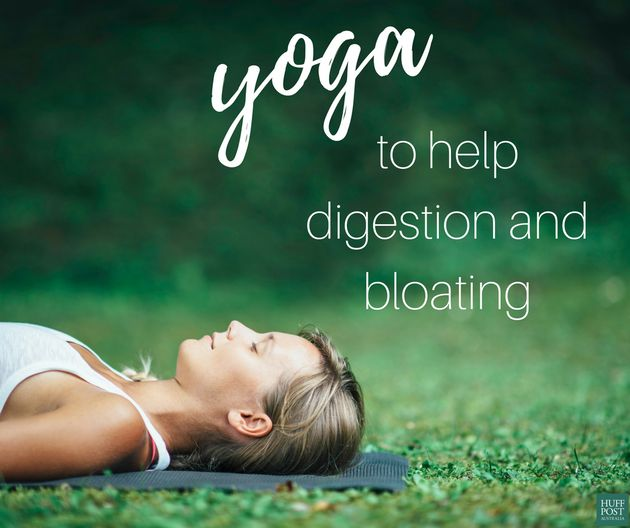 Bloated? Here Are 10 Yoga Poses To Help Digestion | HuffPost Australia
