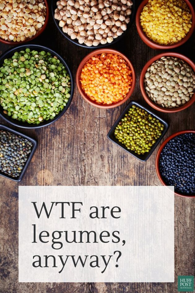 We Know They're Healthy, But WTF Is A Legume,