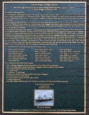 This plaque honours the victims of the horrendous Bangka Island massacre.