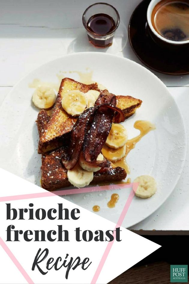 A Stupidly Delicious Brioche French Toast