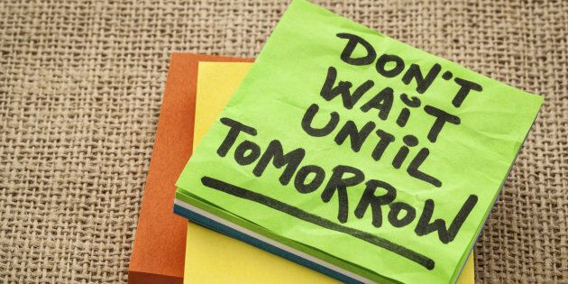 Tips for procrasinators: keep reminding yourself to stop putting off tasks that you need to finish!