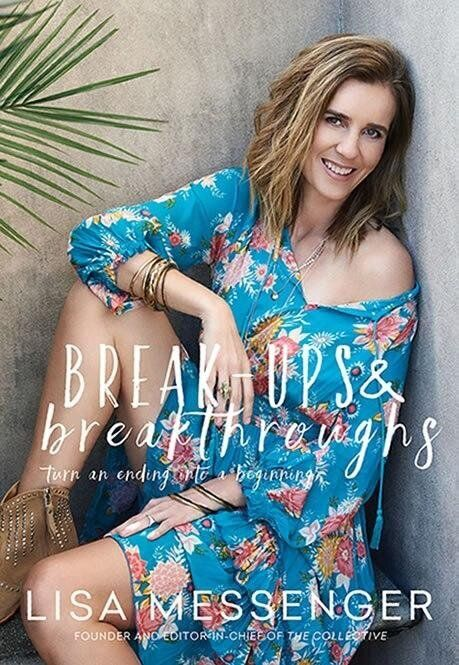 Lisa Messenger wrote her book Breakups and Breakthroughs after a difficult time in her life