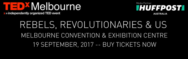 TEDxMelbourne Is Coming For The Rebel In