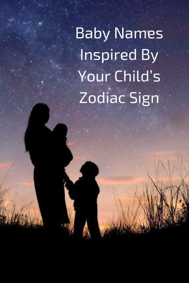 Baby Names Inspired By Your Child's Zodiac Sign | HuffPost