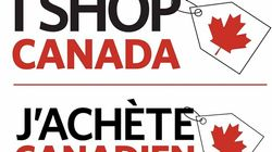 Feeling Patriotic? 'I Shop Canada' Campaign Wants You To Join Trade