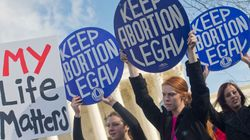 Criminalizing Abortion Will Only Make It