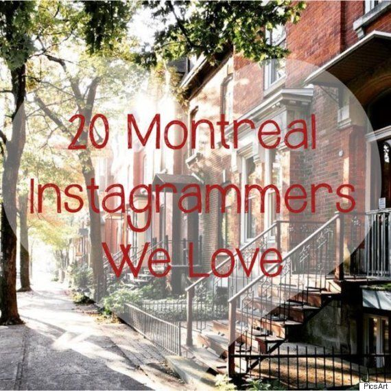 20 Montreal Instagrammers That'll Make You Fall In Love With The