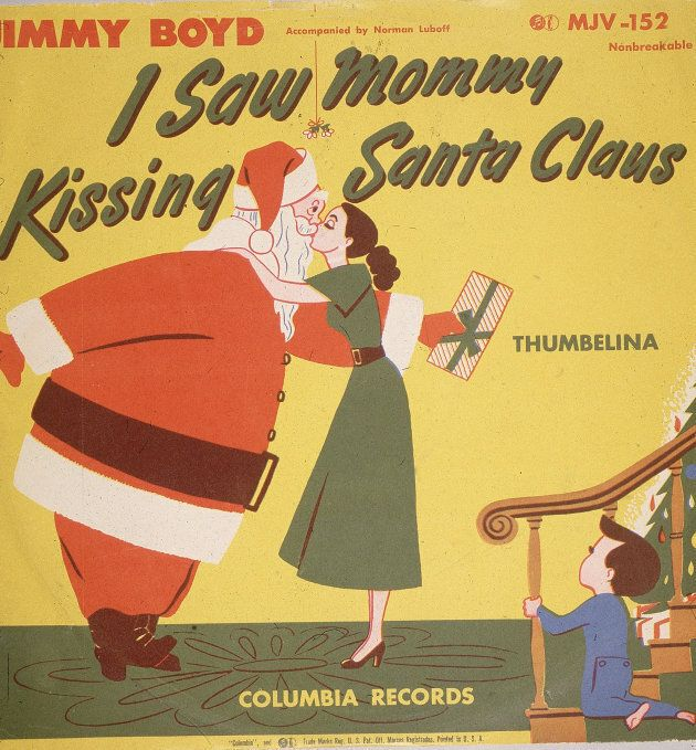 """The cover of Jimmy Boyd's """"I Saw Mommy Kissing Santa Claus"""" on the Columbia Records label, 1952."""