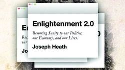 Enlightenment 2.0: Restoring Sanity to Our Politics, Our Economy, and Our