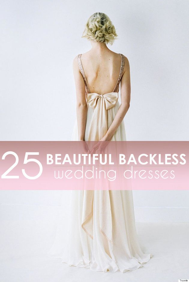 25 Beautiful Backless Wedding Dresses For Any