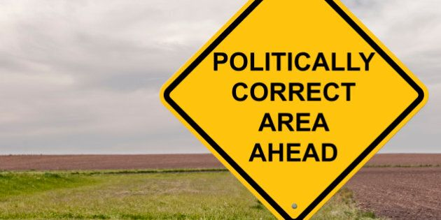 Caution Sign - Politically Correct Area