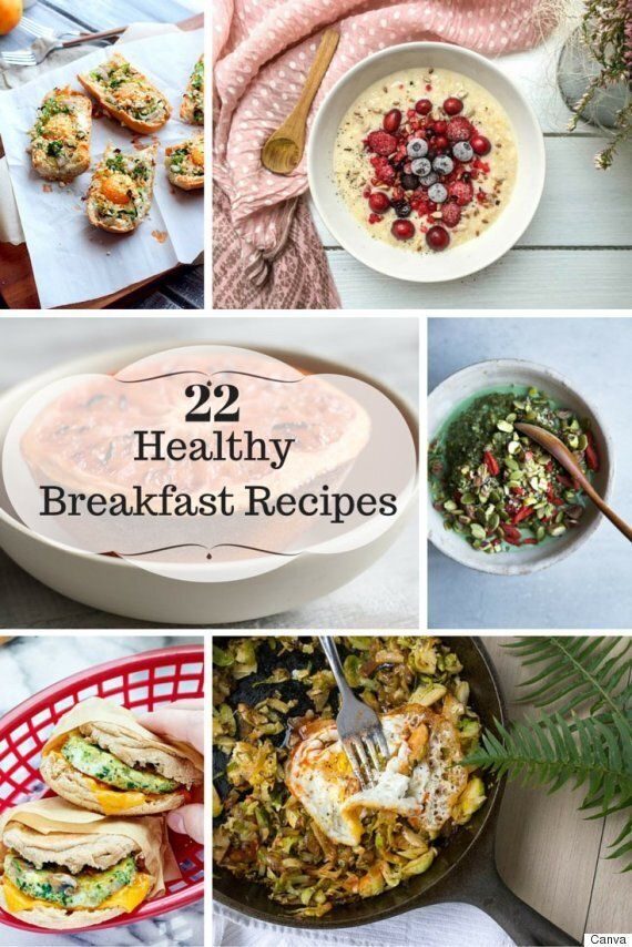 22 Healthy Breakfast Ideas To Help You Start Your Day