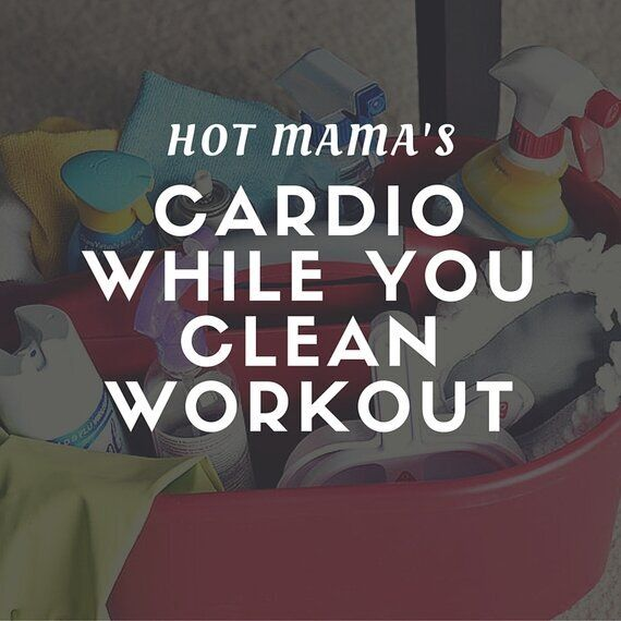 Get a Cardio Workout While You