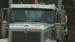 Outrage Erupts Over 'One Squaw Too Many' Sticker On Alberta