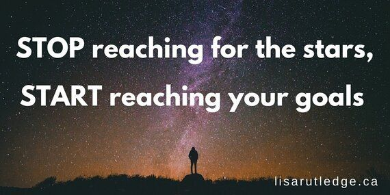 Stop Reaching For The Stars, Start Reaching Your