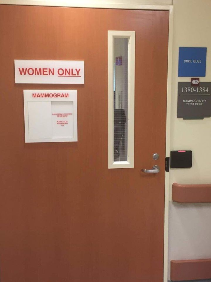 "Mammograms for the author's husband were done behind doors with signs boldly exclaiming ""WOMEN ONLY."""
