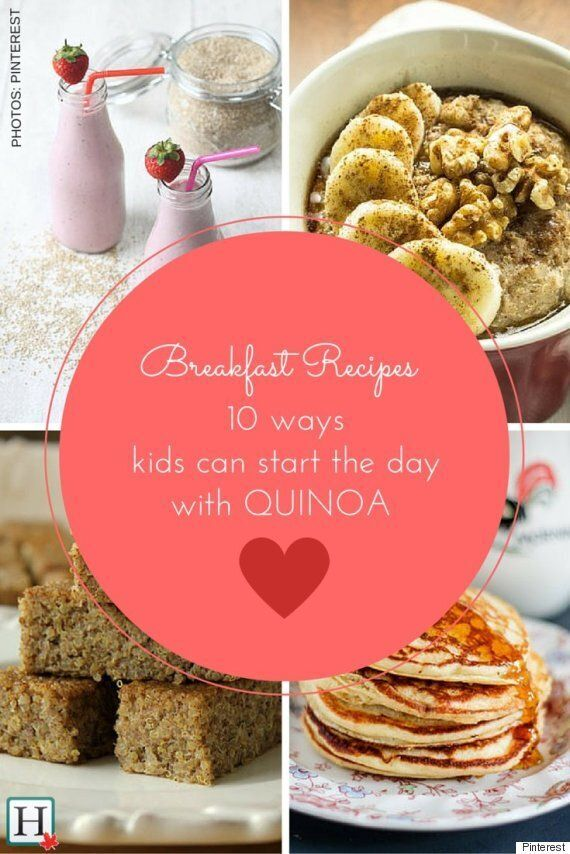 Quinoa Breakfast: 10 Recipes To Get Your Kids' Day