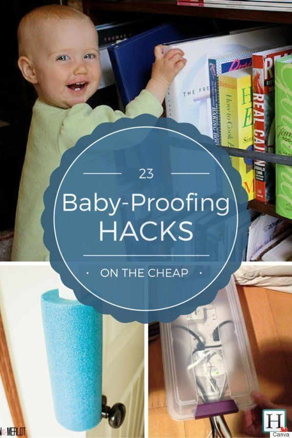 Baby Proofing: 23 Inexpensive Hacks For Your