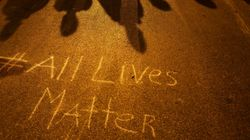 This Is What You Mean When You Say, Tweet Or Sing 'All Lives