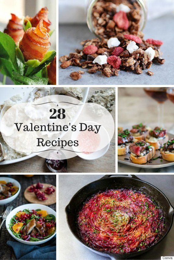 28 Valentine's Day Ideas For Dinner Or Dessert To Will Impress Your
