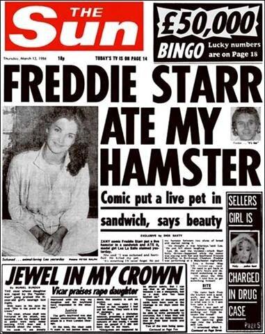 Freddie Starr ate my hamster Sun headline