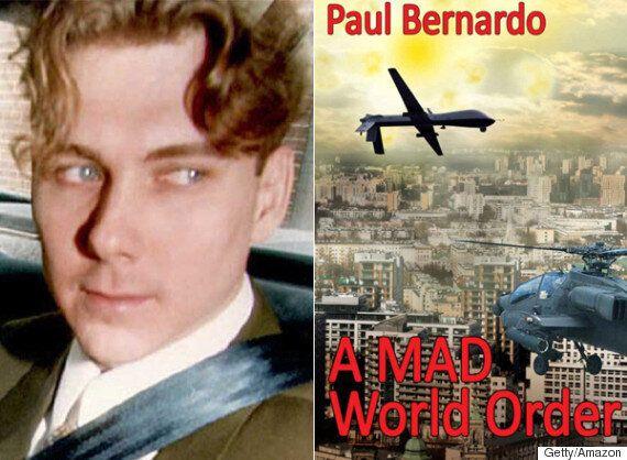 Paul Bernardo Releases Ebook Titled 'A MAD World Order' On Amazon. Critics Hate