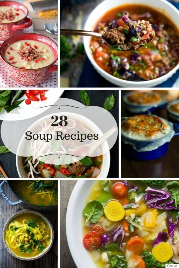 28 Soup Recipes That Will Satisfy Your Appetite This