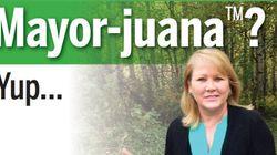 'Mayor-juana' Calgary Mayoral Candidate