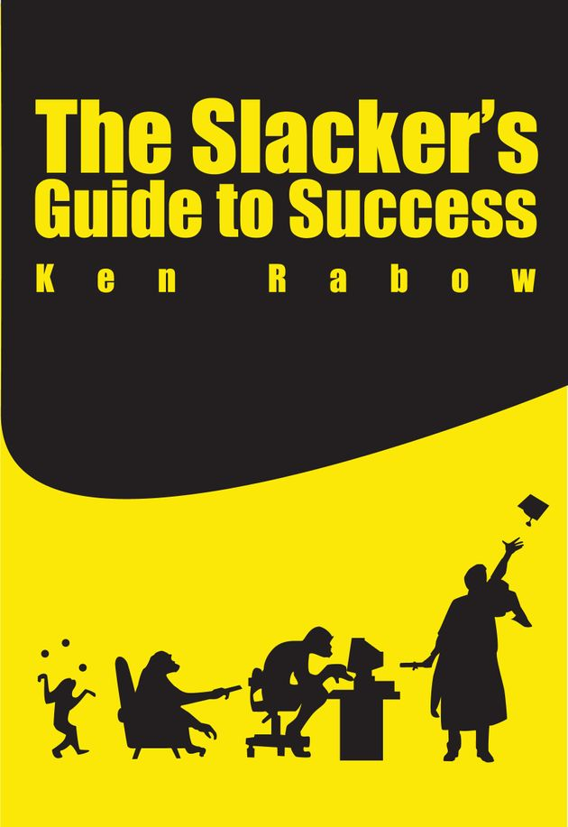 The Slacker's Guide To Success -- Step Four: