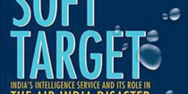 Soft Target: How the Indian Intelligence Service Penetrated Canada, Zuhair Kashmeri and Brian