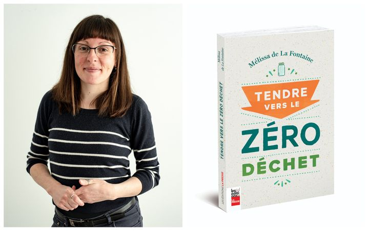 Mélissa de La Fontaine / Tendre vers le zéro déchet (29,95$ - Les Éditions La Presse)