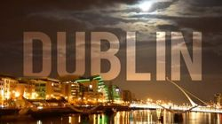 WATCH: Dublin Is Stunning In This Time-Lapse