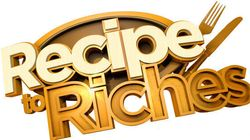 'Recipe To Riches': How To